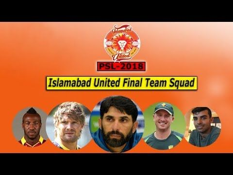 HBL PSL 2018 Player update (Islamabad United)