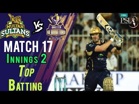 Quetta Gladiators  Batting | Quetta Vs Multan | Match 17 | 7th March | HBL PSL 2018