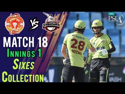 Lahore Qalandars  Sixes | Lahore Qalandars Vs Islamabad United  | Match 18 | 8 March | HBL PSL 2018