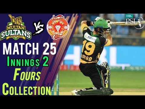 Multan Sultans  Fours | Multan Sultans Vs Islamabad United | Match 25 | 13 March | HBL PSL 2018