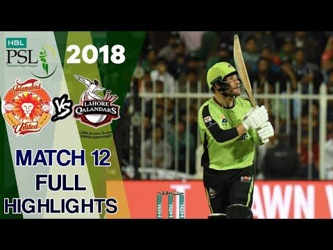 Full Highlights | Lahore Qalandars Vs Islamabad United  | Match 12 | 2nd March | HBL PSL 2018