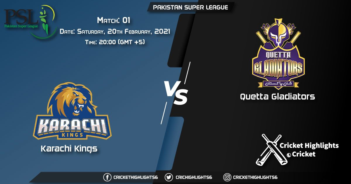 Karachi Kings vs Quetta Gladiators, Match 1, February 20, 2021 Live Cricket Score, Pakistan Super League, 2021