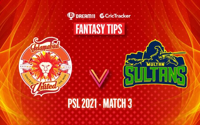 Pakistan Super League 2021, Match 3: ISL vs MUL Dream11 Prediction, Fantasy Cricket Tips, Playing 11, Pitch Report and Injury Update