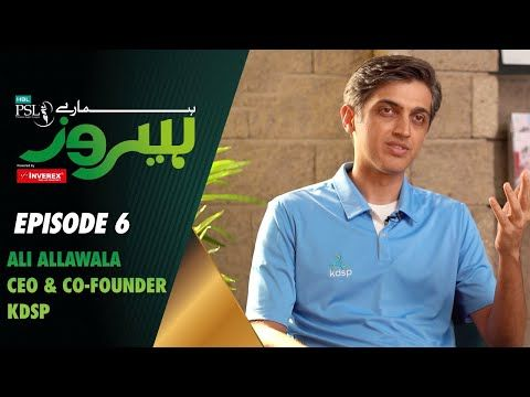 Hamaray Heroes Powered By Inverex Solar Energy | Episode 6 | Ali Allawala