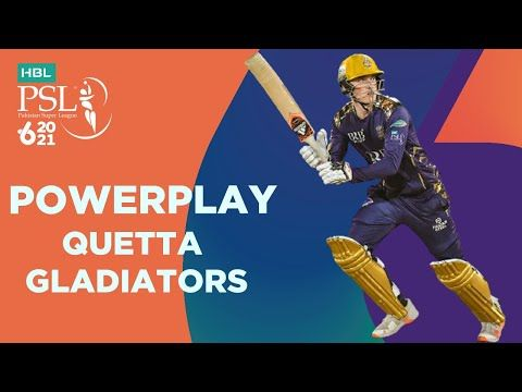 Quetta Gladiators Powerplay | Lahore Qalandars vs Quetta Gladiators | Match 4 | HBL PSL 6 | MG2T