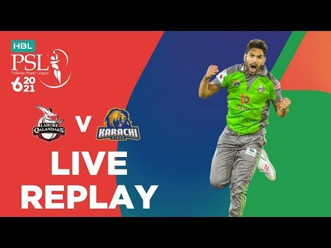 LIVE REPLAY – Lahore Qalandars vs Karachi Kings | Match 11 | HBL PSL 6