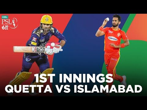 1st Innings | Quetta Gladiators vs Islamabad United | Match 12  | HBL PSL 2021 | MG2E